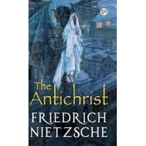 The Antichrist by Friedrich Wilhelm Nietzsche, 9789389440416