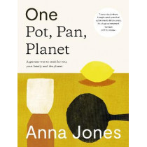 One: The only way to cook for you, your family and the planet by Anna Jones, 9780008172480
