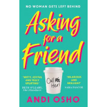 Asking for a Friend by Andi Osho, 9780008245795