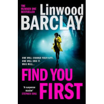 Find You First by Linwood Barclay, 9780008332044