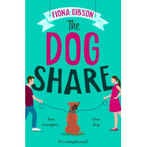The Dog Share by Fiona Gibson, 9780008385996