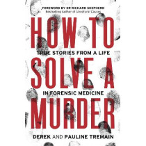 How to Solve a Murder by Derek Tremain, 9780008404888