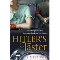 Hitler's Taster by V.S. Alexander, 9780008444679