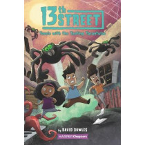 13th Street #5: Tussle with the Tooting Tarantulas by David Bowles, 9780063009592