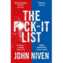 The F*ck-it List by John Niven, 9780099592167