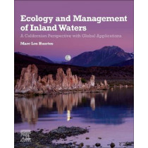 Ecology and Management of Inland Waters: A Californian Perspective with Global Applications by Marc Los Huertos, 9780128142660