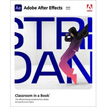 Adobe After Effects Classroom in a Book by Lisa Fridsma, 9780136815648