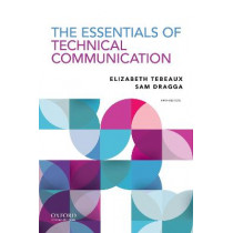 The Essentials of Technical Communication by Elizabeth Tebeaux, 9780197539200