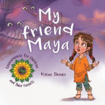 My Friend Maya by Kiran Shines, 9780228819486