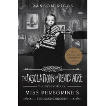 The Desolations of Devil's Acre: Miss Peregrine's Peculiar Children by Ransom Riggs, 9780241320938