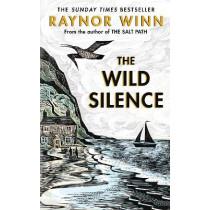 The Wild Silence by Raynor Winn, 9780241401460