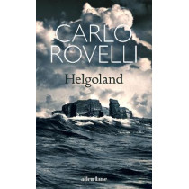 Helgoland by Carlo Rovelli, 9780241454695