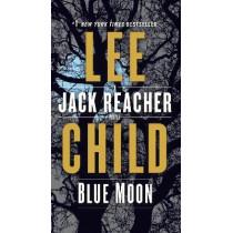 Blue Moon: A Jack Reacher Novel by Lee Child, 9780399593567