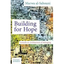 Building for Hope by Marwa al-Sabouni, 9780500343722