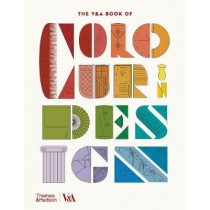 The V&A Book of Colour in Design by Tim Travis, 9780500480274