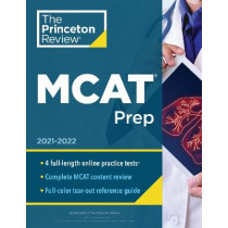 Princeton Review MCAT Prep: 4 Practice Tests + Complete Content Coverage by Princeton Review, 9780525570417