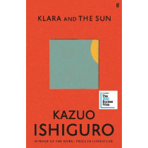 Klara and the Sun by Kazuo Ishiguro, 9780571364879
