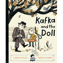 Kafka and the Doll by Larissa Theule, 9780593116326
