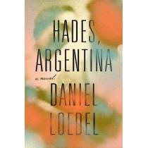 Hades, Argentina by Daniel Loedel, 9780593188644
