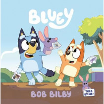 Bob Bilby by Penguin Young Readers Licenses, 9780593224595