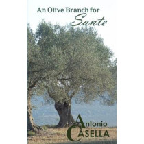 An Olive Branch for Sante by Antonio Casella, 9780648650249