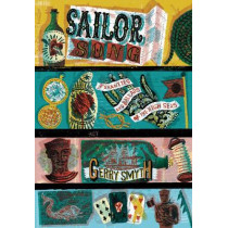 Sailor Song: The Shanties and Ballads of the High Seas by Gerry Smyth, 9780712353700