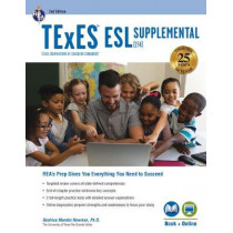 TExES ESL Supplemental (154), 2nd Ed., Book + Online by Beatrice Mendez Newman, 9780738612676