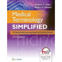Medical Terminology Simplified: A Programmed Learning Approach by Body System by Barbara A. Gylys, 9780803669727