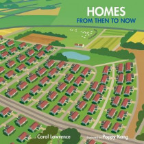Homes: From Then to Now by Carol Lawrence, 9780807533659
