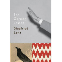 The German Lesson by Siegfried Lenz, 9780811222013