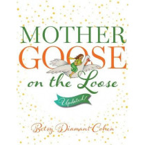 Mother Goose on the Loose: Updated! by Betsy Diamant-Cohen, 9780838916469