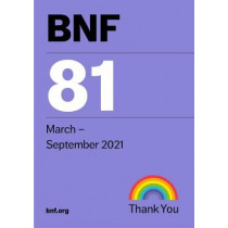 BNF 81 (British National Formulary) September 2021 by Joint Formulary Committee, 9780857114105