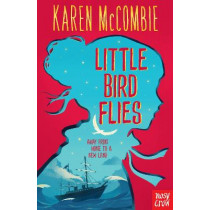 Little Bird Flies by Karen McCombie, 9780857639103