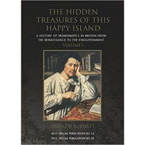 The Hidden Treasures of this Happy Island: A History of Numismatics in Britain from the Renaissance to the Enlightenment by Andrew Burnett, 9780901405364