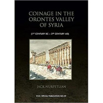 Coinage in the Orontes Valley of Syria (1st century BC - 3rd century AD) by Jack Nurpetlian, 9780901405388
