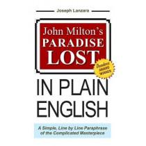 John Milton's Paradise Lost in Plain English by Professor John Milton, 9780963962157