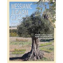 Messianic Judaism Class, Teacher Book by Rabbi Jim Appel, 9780984711123