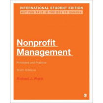 Nonprofit Management - International Student Edition: Principles and Practice by Michael J. Worth, 9781071808436