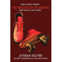 The Evolution of Skating by Amirah Palmer, 9781087971216