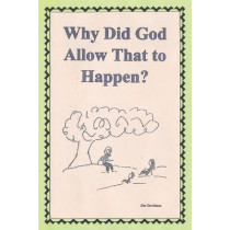 Why Did God Allow That to Happen? by Jim Davidson, 9781089413646