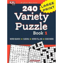 240 Variety Puzzle Book 1: Word Search, Sudoku, Code Word and Word Fill-In for Effective Brain Exercise! by Jaja Books, 9781091722156
