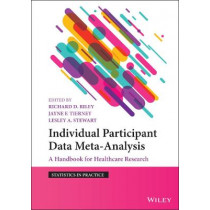 Evidence Synthesis using Individual Participant Data by Richard Riley, 9781119333722