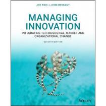 Managing Innovation: Integrating Technological, Market and Organizational Change by Joe Tidd, 9781119713302