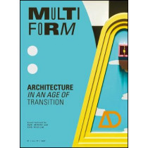 Multiform: Architecture in an Age of Transition by Owen Hopkins, 9781119717669