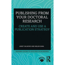 Publishing from your Doctoral Research: Create and Use a Publication Strategy by Janet Salmons, 9781138339149
