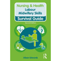 Labour Midwifery Skills by Alison Edwards, 9781138388895