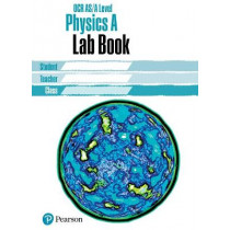 OCR AS/Alevel Physics Lab Book: OCR AS/Alevel Physics Lab Book, 9781292200286