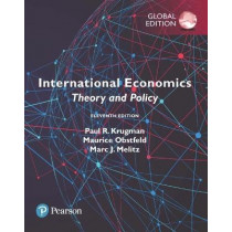 International Economics: Theory and Policy, Global Edition by Paul R. Krugman, 9781292214870