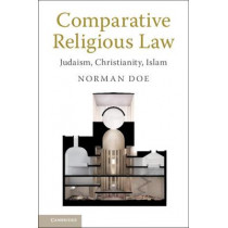 Comparative Religious Law: Judaism, Christianity, Islam by Norman Doe, 9781316617809