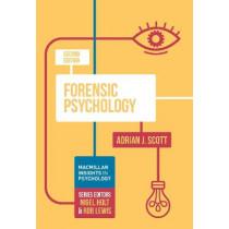 Forensic Psychology by Adrian J. Scott, 9781352004861